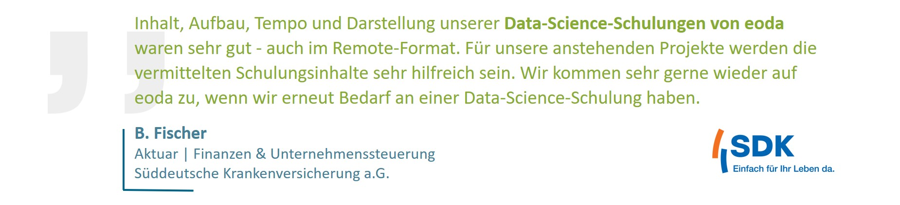 Zitat eines Kunden über das eoda Data Science Training