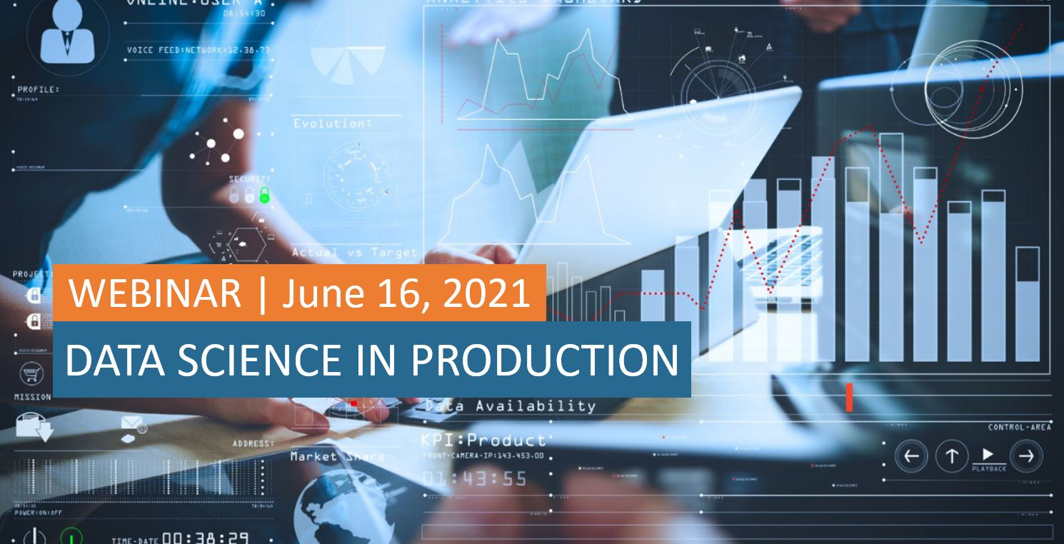 Webinar – Data Science in Production